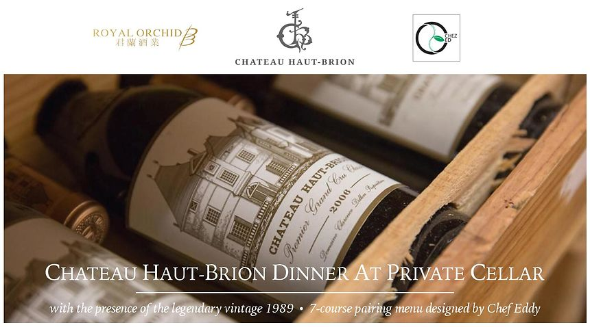Château Haut-Brion Dinner with the legendary vintage 1989 at Private Cellar (9 Oct 2018)